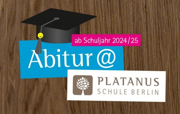 Abitur bei Platanus ab Schuljahr 2024/25